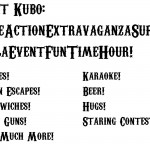 Mat Kubo: LiveActionExtravaganzaSuperGalaEventFunTimeHour!