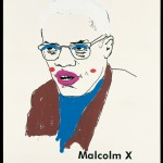 Glenn Ligon, &quot;Malcolm X (Version 1) #1,&quot; 2000, Vinyl-based paint, silkscreen ink, and gesso on canvas, 96 x 72 in. (243.8 x 182.9 cm) Collection of Michael and Lise Evans