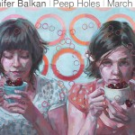 Jennifer Balkan: Peep Holes