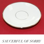 Kerry Pacillio and Tiffany Wolf: Saucerful of Sorry