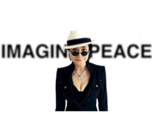 Yoko Ono will create world peace just by thinking about it.