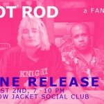 Crummy House: Hot Rod Zine Release Party
