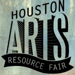 Houston Arts Resource Fair Saturday!