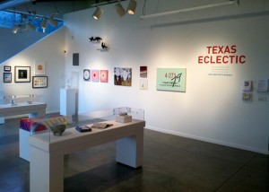 TEXAS ECLECTIC: A selection of Texas artists from the collection of Judy and Scott Nyquist, 2012 Texas Patrons of the Year, Installation View