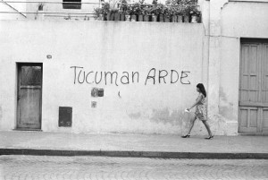 Rosario Group. Tucumán Arde (Tucumán Is Burning) Publicity Campaign (2nd Step), 1968. Graffiti. Archivo Graciela Carnevale, Rosario, Argentina. © Grupo de Artistas de Vanguardia (Avant Garde Artists Group). (Photo: Avant Garde Artists Group)