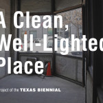 Texas Biennial Announces a Clean Well-Lighted (and Free!) Place at SXSW, Last Call for Biennial Artists
