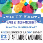 Blanton Museum's Fifty Fest Celebrates a Half Century with a Whole Day of Party