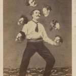 Unknown artist, Man Juggling His Own Head, c. 1880, published by Allain de Torbéchet et Cie, albumen silver print from glass negative, collection of Christophe Goeury.