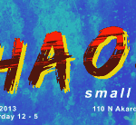Chaos!: Ro2 Art Summer Small Works Show