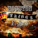 Fringe Fest Returns to Houston!
