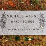 Life's Short-Play Naked: Michael Wynne Retrospective