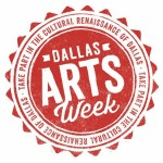 City of Dallas Announces Arts Week 2014