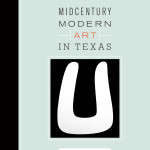 New Book on Texas' Groovy Midcentury Artists
