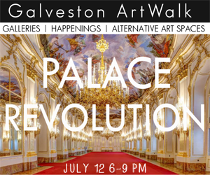 Galveston Arts Center Palace Revolution