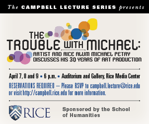 Rice Campbell Lecture Series: Michael Petry