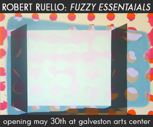 Galveston Art Center: Robert Ruello