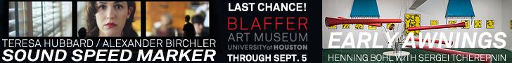 Blaffer Art Museum: Last Chance