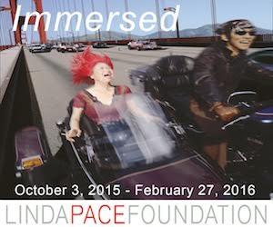 Linda Pace Foundation: Immersed