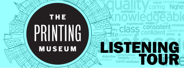 printing museum listening tour
