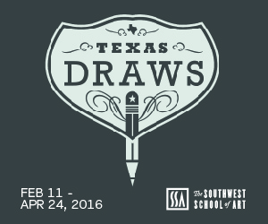 Southwest School of Art: Texas Draws 4