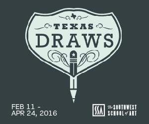 Southwest School of Art: Texas Draws 4