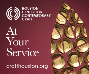 Houston Center for Contemporary Craft: At Your Service
