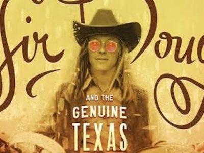 Sir Doug and the Genuine Texas Cosmic Groove Documentary Screening