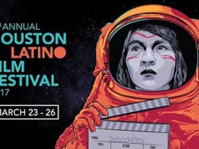 Houston Latino Film Festival 2017
