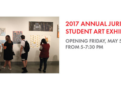 2017 Annual Juried UTEP Student Art Exhibition