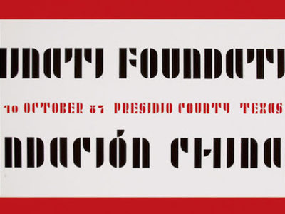 Inauguration poster designed by Donald Judd with typeface by Josef Albers, 1987. © Judd Foundation / Artists Rights Society (ARS), New York.