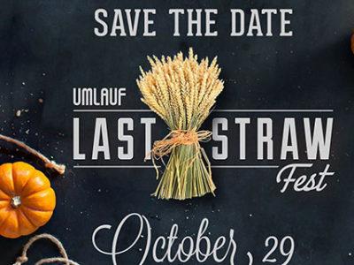 Last Straw Fest at the UMLAUF