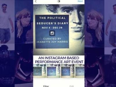 The Political Seducer's Diary; Instagram-Based Performance Art