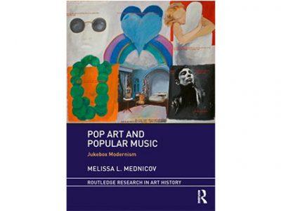 Pop Art and Popular Music: Jukebox Modernism