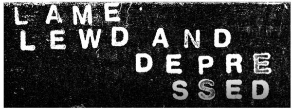 lame-lewd-and-depressed-600x226