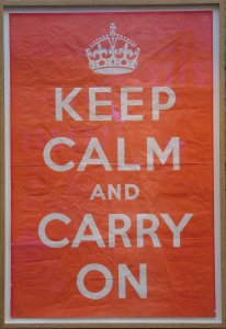 Keep_Calm_And_Carry_On_-_Original_poster_-_Barter_Books_-_17-Oct-2011
