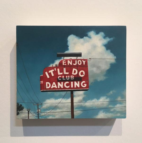 It'll Do, 1994. Oil on wood.