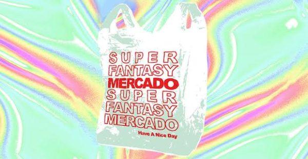 Super Fantasy Mercado