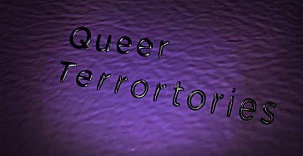 Queer Terrortories