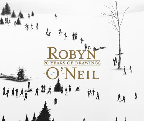 Robyn O'Neil: 20 Years of Drawings