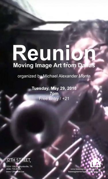 Reunion: Moving Image Art from Dallas