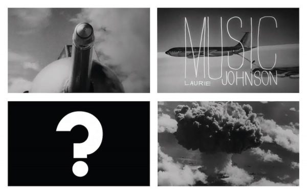 Stills from Dr. Strangelove opening sequence (above) and trailer (below), 1964.