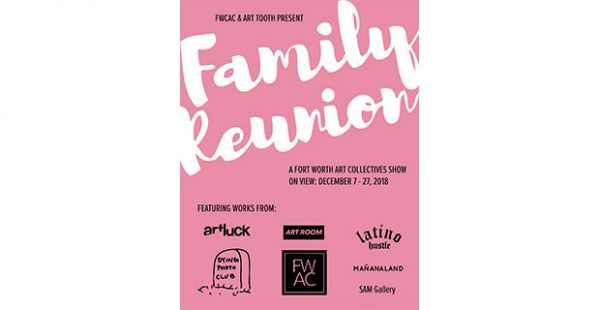 Fort Worth artist collective Family Reunion art show