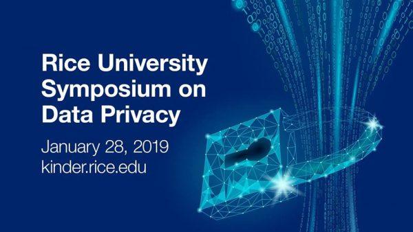 Rice University symposium on data privacy on the internet