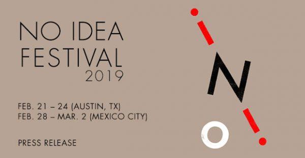 No Idea Festival in Austin Texas