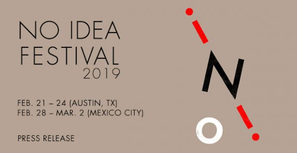 No Idea Festival in Austin Texas