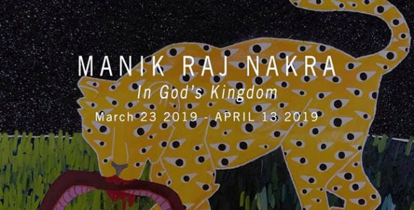 Manik Raj Nakra In Gods Kingdom Curated by Deasil at Poissant Gallery Houston March 23 2019