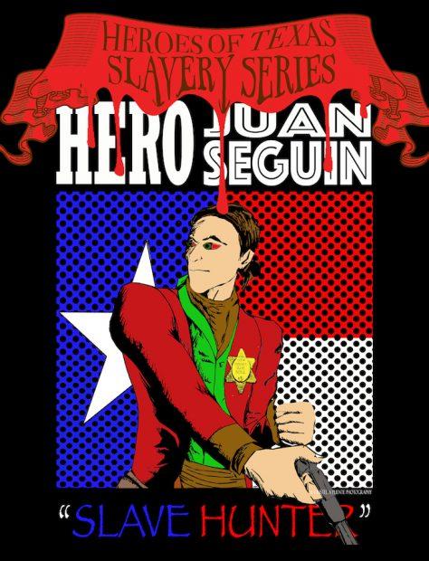 Kristel A. Orta-Puente, Heroes of Texas Slavery Series-The Hunter [Juan Seguin], 2018