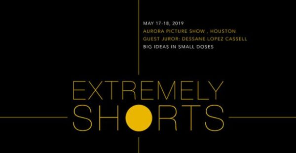 Extremely Shorts Film Festival at Aurora Picture Show in Houston May 17 2019