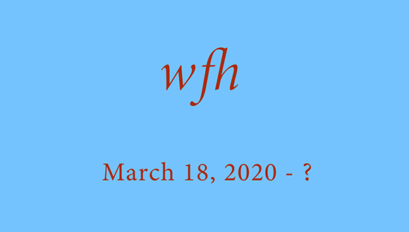 12-26-Work-From-Home-show-March-18-2020