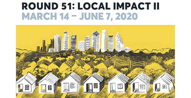 Round 51- Local Impact II at Project Row Houses in Houston March 14 2020